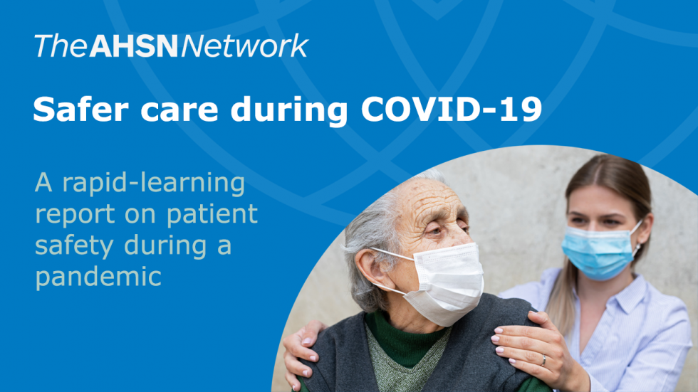 Safer care during COVID-19