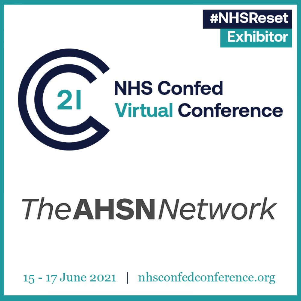 Join us in the AHSN Network Innovation Zone at the NHS Virtual Confed Conference 2021